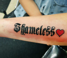 Shameless lettering tattooed by Kyle
